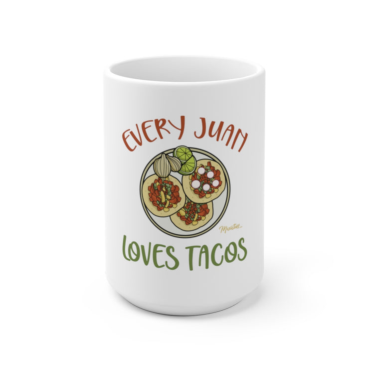 Every Juan Loves Tacos Mug