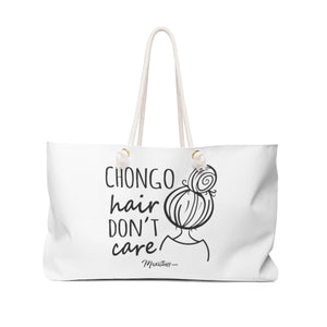 Chongo Hair Don't Care Weekender Bag