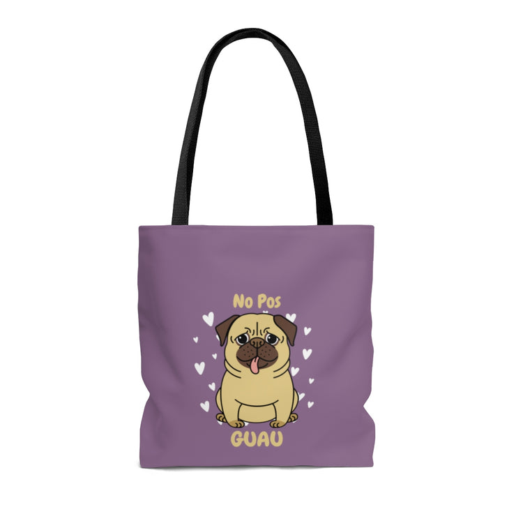 No Pos Guau Tote Bag
