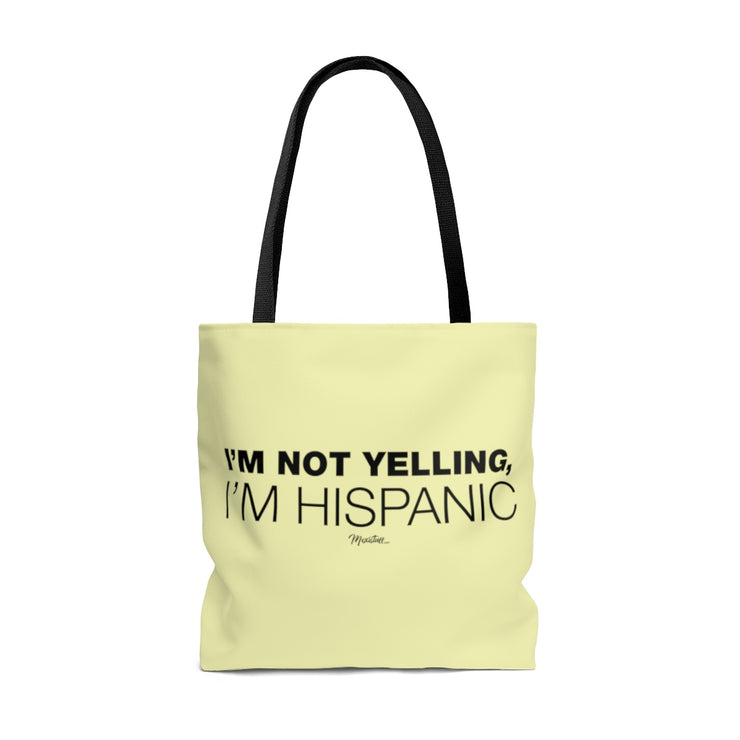 I´m Not Yelling Tote Bag