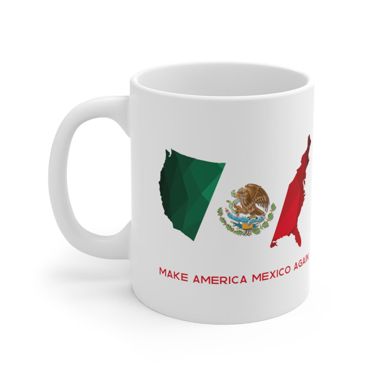 Make America Mexico Again Mug