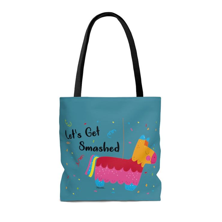 Let´s Get Smashed Tote Bag