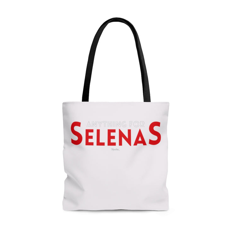 Anything For Selenas Tote Bag