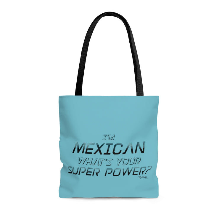 Mexican Super Power Tote Bag