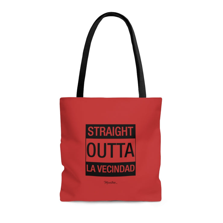 Straight Outta La Vencindad Tote Bag