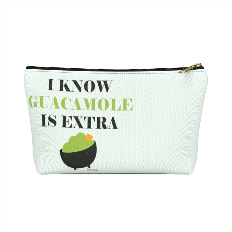 I Know Guacamole Is Extra Accessory Bag