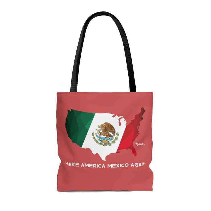 Make America Mexico Again Tote Bag