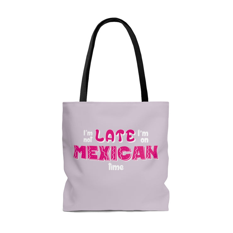 I´m not Late Tote Bag