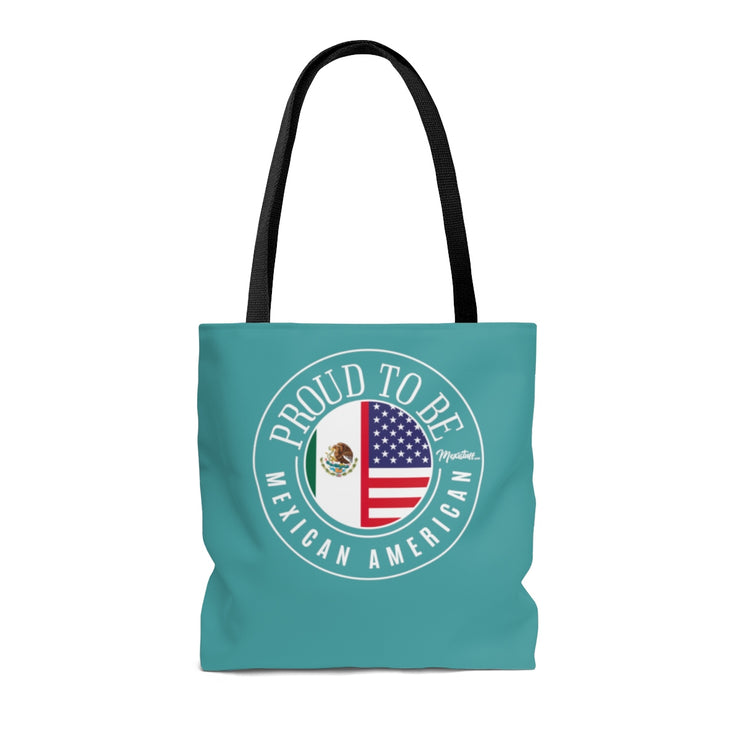 Proud To Be Mexican American Tote Bag