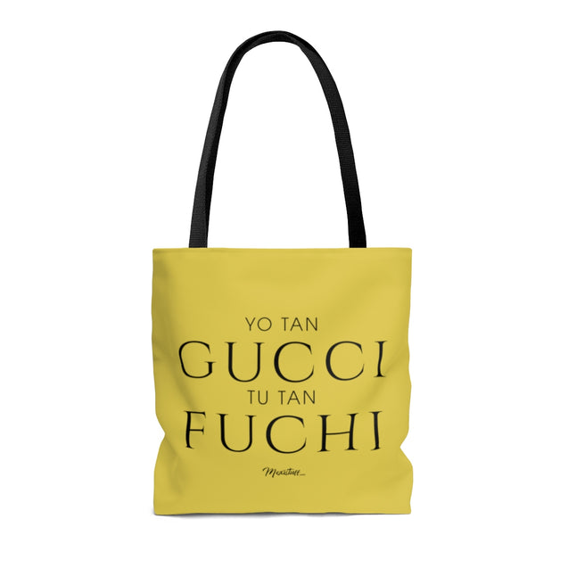 Yo Tan Gucci Tu Tan Fucci Tote Bag