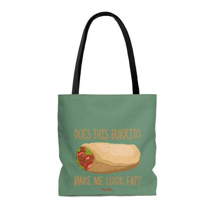 Does This Burrito Make Me Look Fat? Tote Bag