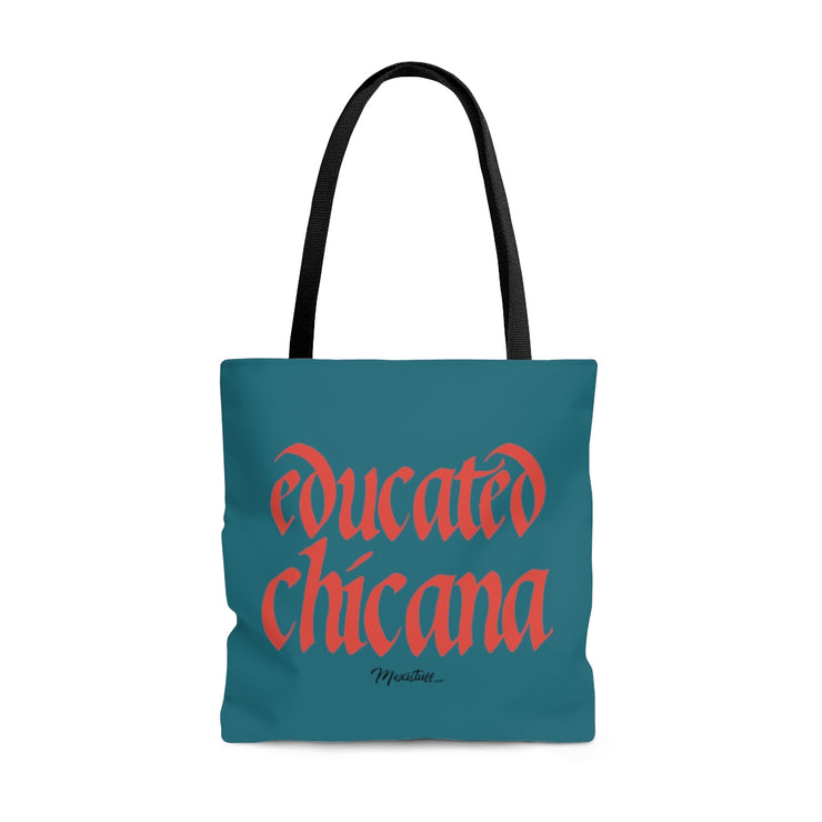 Educated Chicana Tote Bag