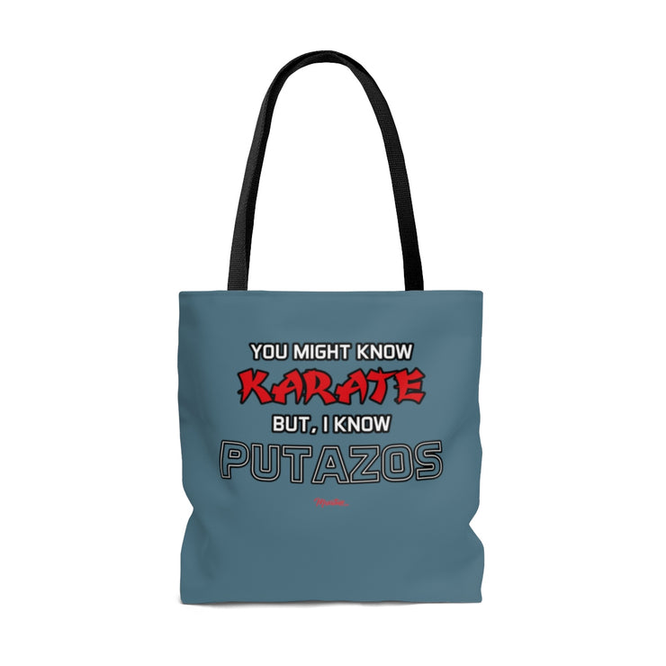 I Know Putazos Tote Bag