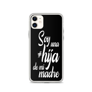 iPhone Case Hija De Mi Madre