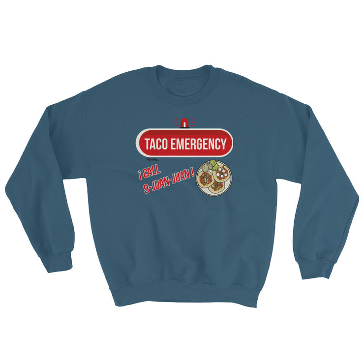 Taco Emergency Unisex Sweatshirt