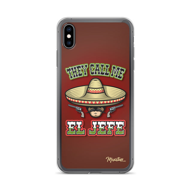 They Call Me El Jefe iPhone Case