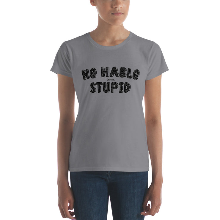 No Hablo Stupid Women's Premium Tee