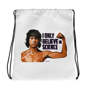 I Believe In Drawstring bag