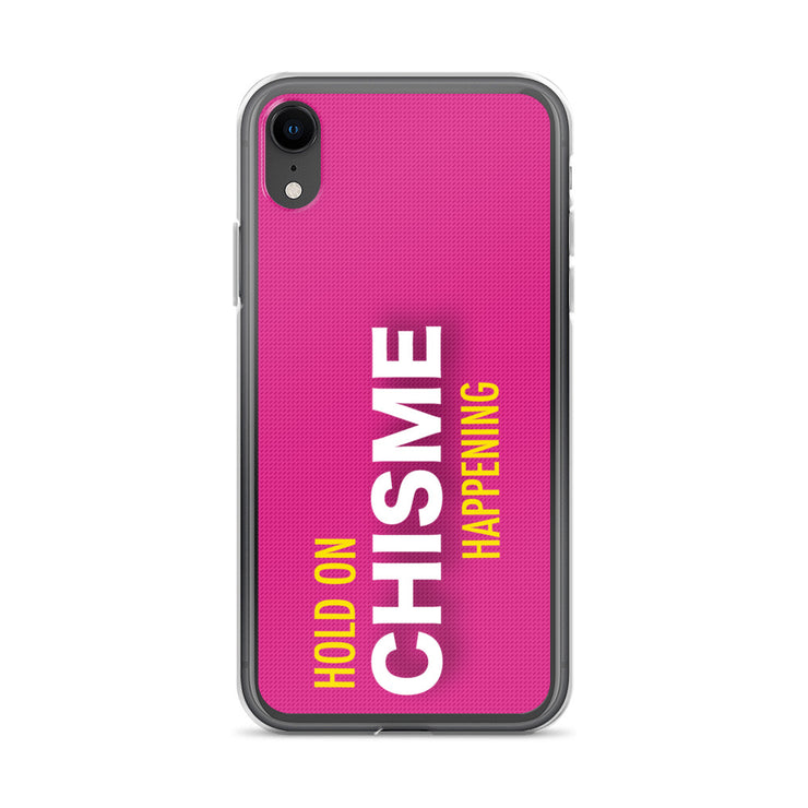 Hold On Chisme Happening iPhone Case