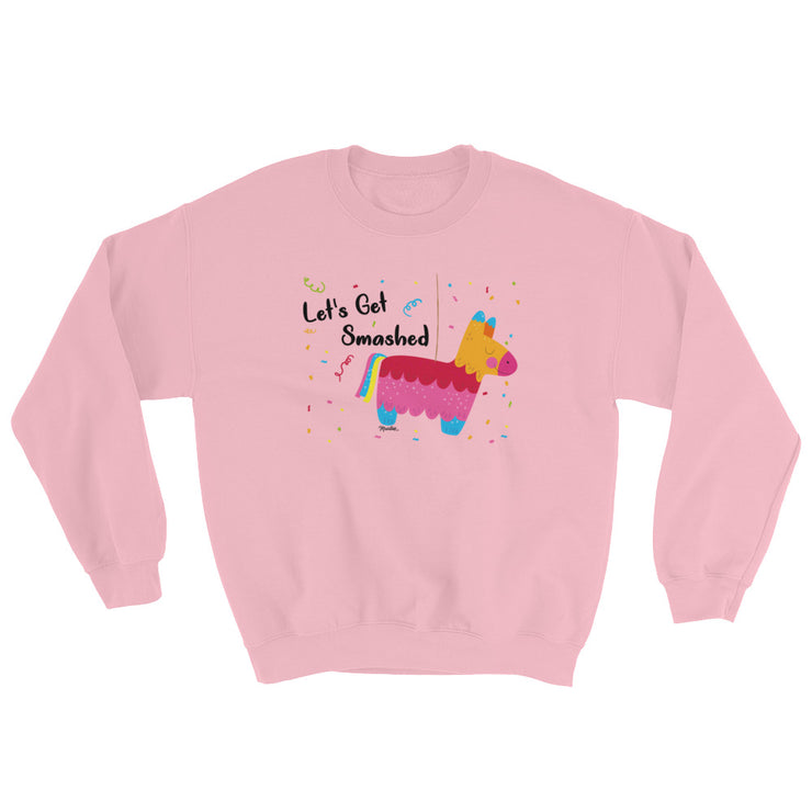 Let´s Get Smashed Unisex Sweatshirt