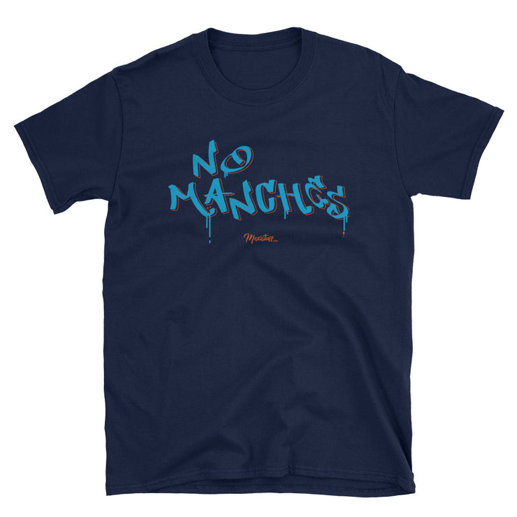 No Manches Unisex Tee