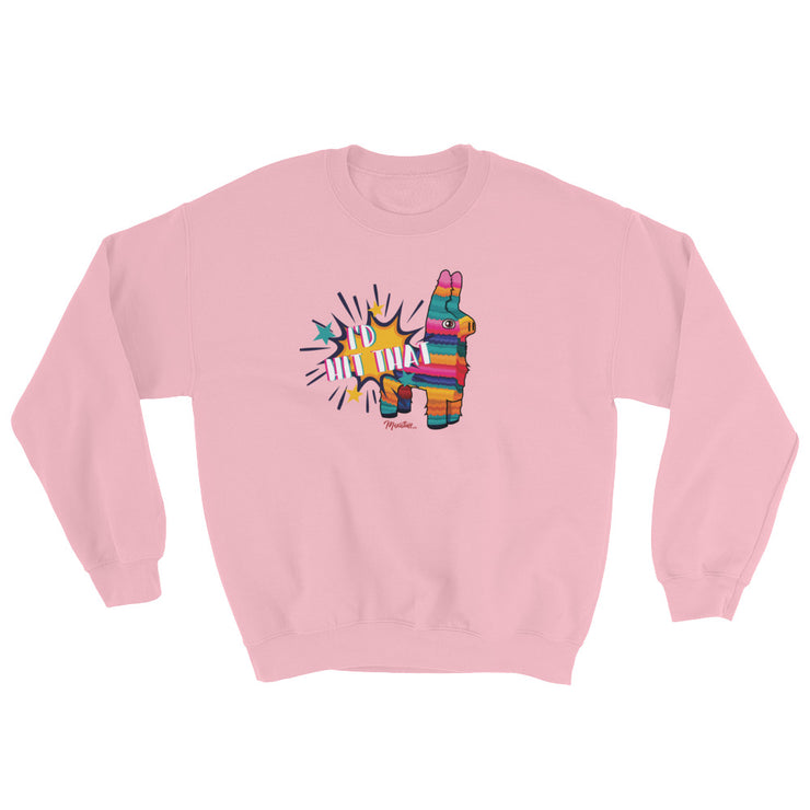 I´d Hit That Unisex Sweatshirt