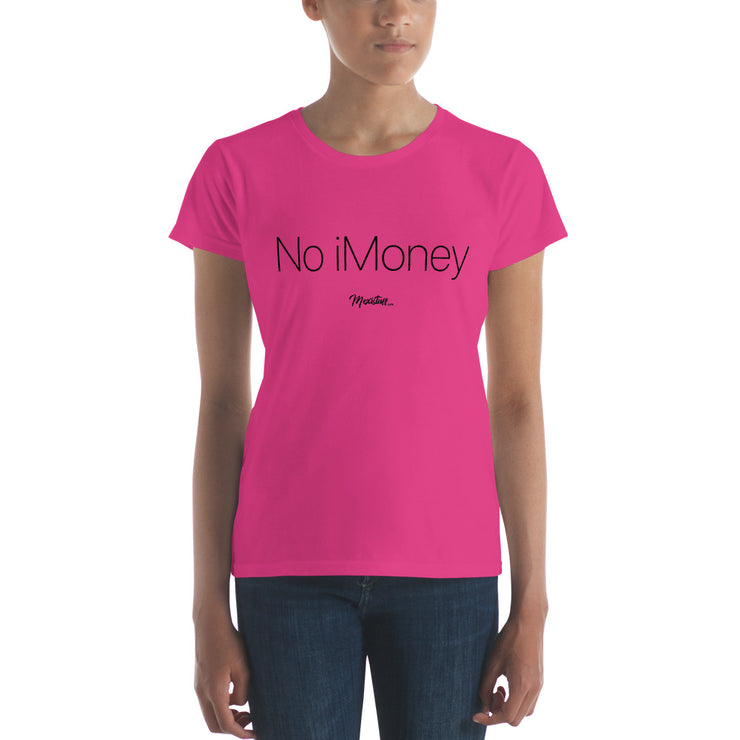 No iMoney Women's Premium Tee