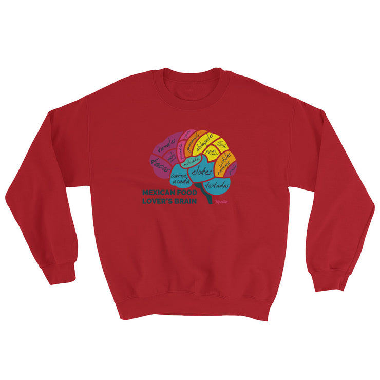 Mexican Food Lover´s Brain Unisex Sweatshirt