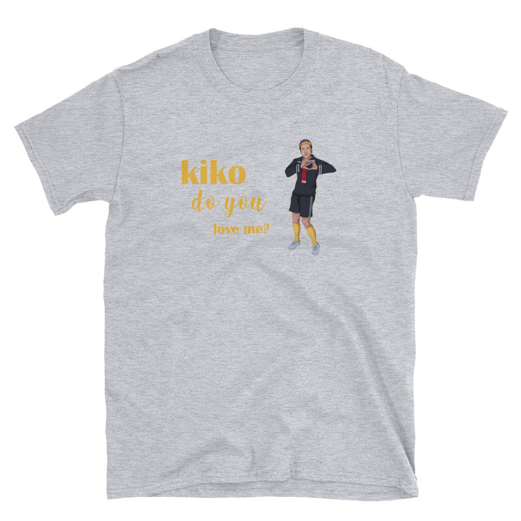 Kiko Do You Love Me? Unisex Tee