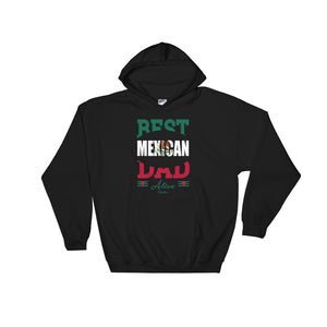 Best Mexican Dad Alive Hoodie