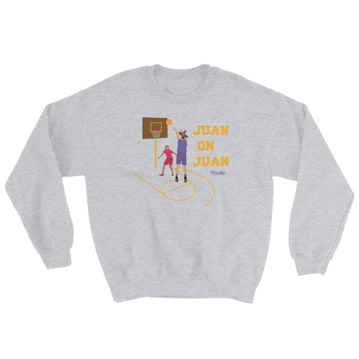 Juan On Juan Unisex Sweatshirt