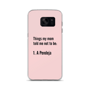 Don't Be Pendeja Samsung Case