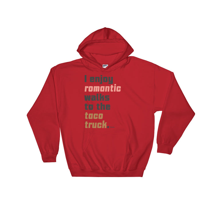 Walks To The Taco Truck Unisex Hoodie