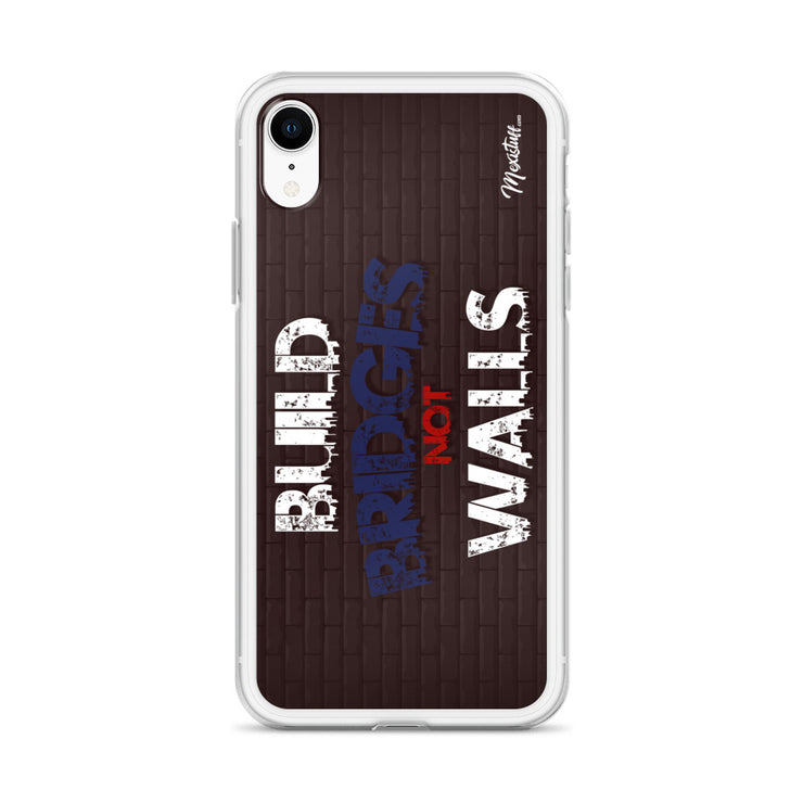 Build Bridges Not Walls iPhone Case
