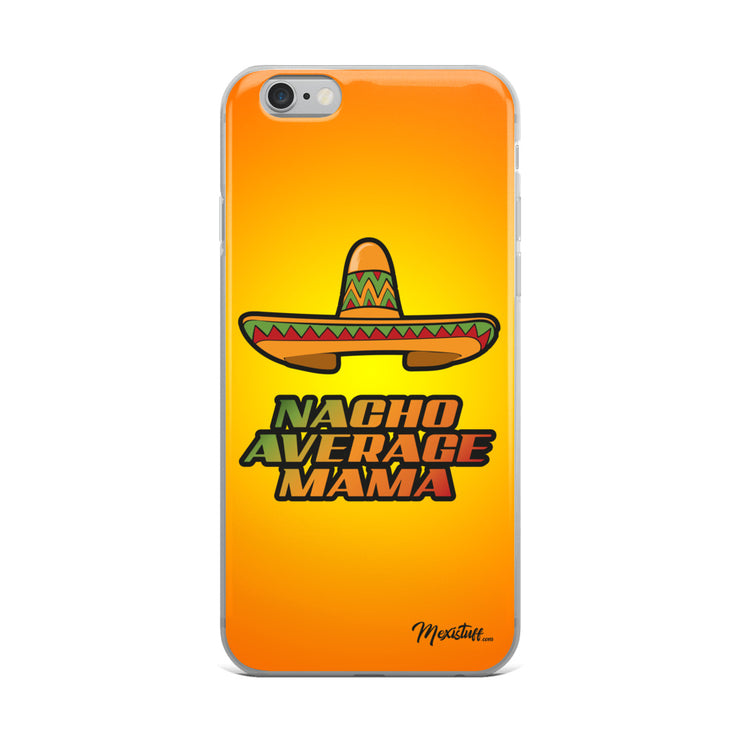 Nacho Average Mamá iPhone Case