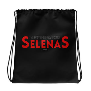 Anything For Selenas Drawstring bag