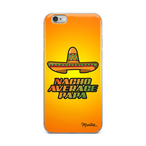 Nacho Average Papa iPhone Case