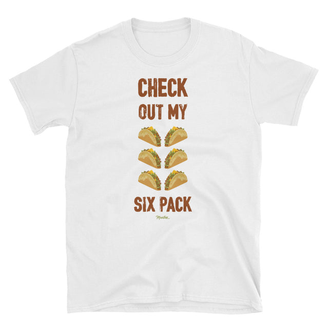 Check Out My Six Pack Unisex Tee
