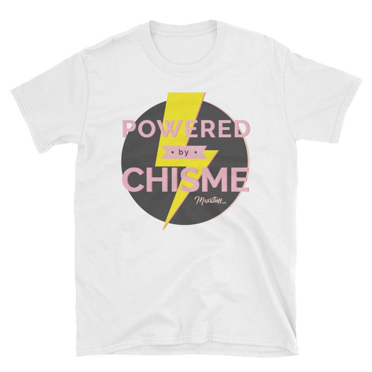 Powered By Chisme Unisex Tee