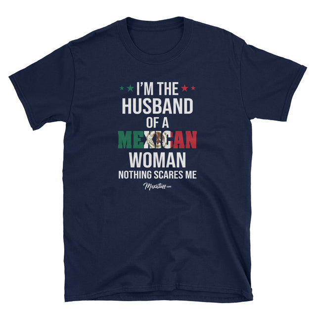 I'm The Husband Of A Mexican Woman Unisex Tee