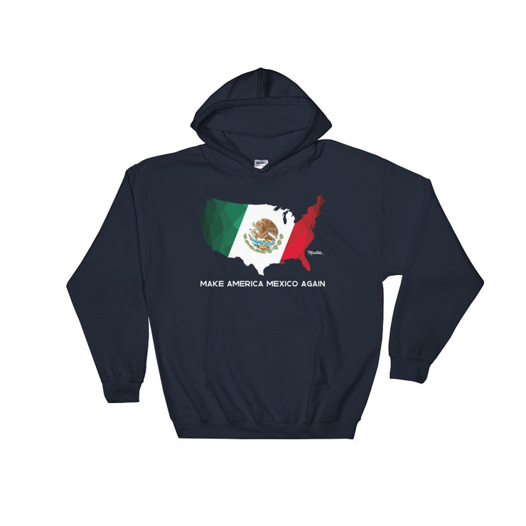 Make America Mexico Again
