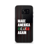 Mexico Again Samsung Case