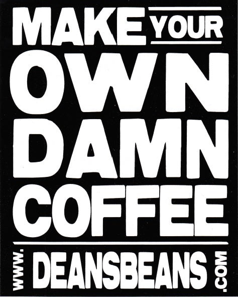 "Black ""Make Your Own Damn Coffee"" Sticker"