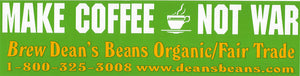 "Green ""Make Coffee Not War"" Bumper Sticker"