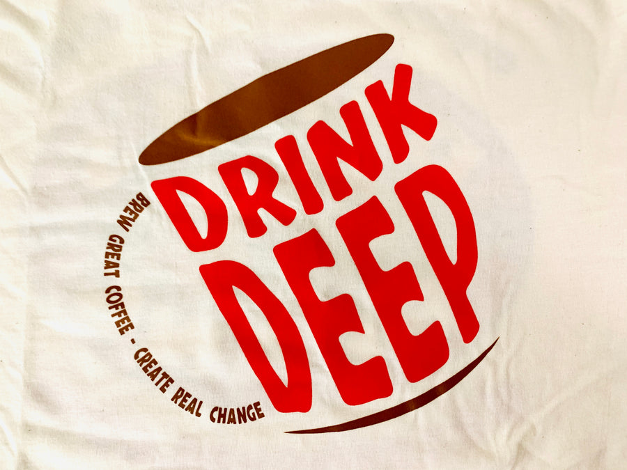 """Drink Deep"" T Shirt"