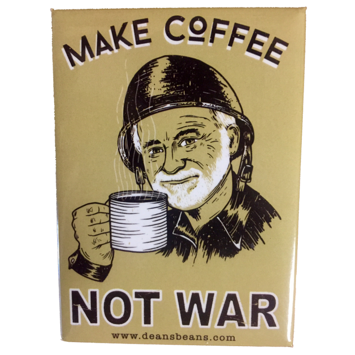 """Make Coffee Not War"" Magnet"