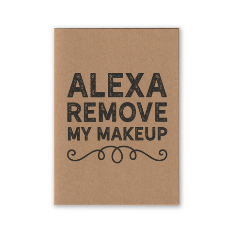 """Alexa Remove My Make Up"" Kraft Recycled Greeting Card"
