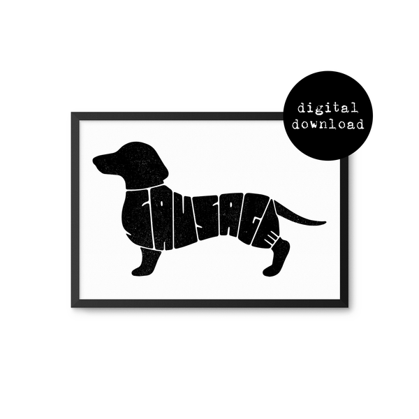 """Sausage"" (Sausage Dog / Dachshund) A4 Printable Art (Digital Download Only)"
