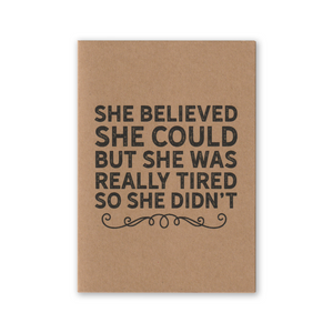"""She Believed She Could"" Kraft Recycled Greeting Card"