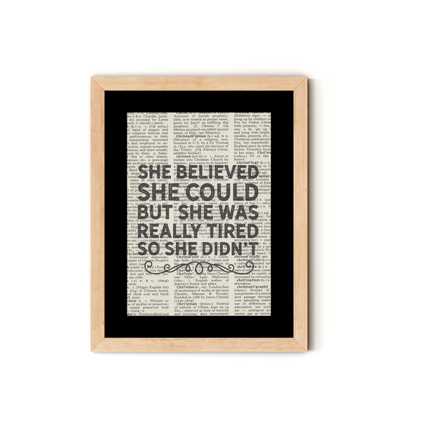 """She Believed She Could"" Dictionary Art Print With Mount"